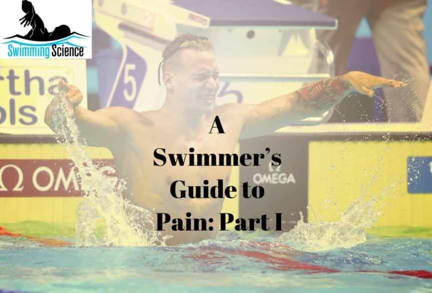 A Swimmer's Guide to Pain Part I
