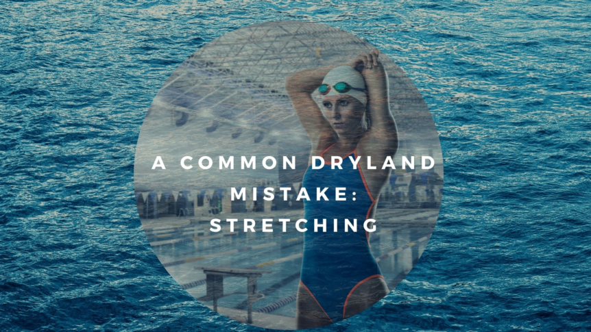 common_dryland_mistake_stretching