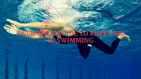 Swimmer's Guide to Knee Pain in Swimming