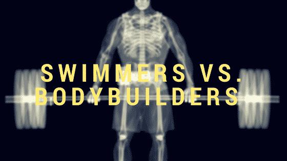 Swimmers vs. Bodybuilders