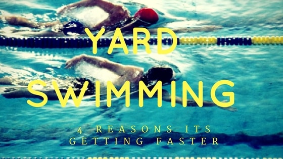 Yards Swimming getting faster