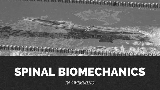 spinal biomechanics in swimming